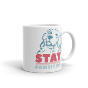 Stay Pawsitive Mug - ONE HORSE THREADS