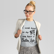 Better Life Everyday Tee - ONE HORSE THREADS