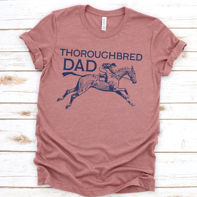 Thoroughbred Dad - ONE HORSE THREADS