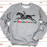 Oh What Fun Sweatshirt - ONE HORSE THREADS