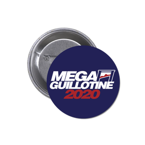 Mega Guillotine 2020 Pin