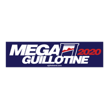 Load image into Gallery viewer, Mega Guillotine 2020 Bumper Sticker