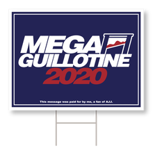Load image into Gallery viewer, Mega Guillotine 2020 Sign