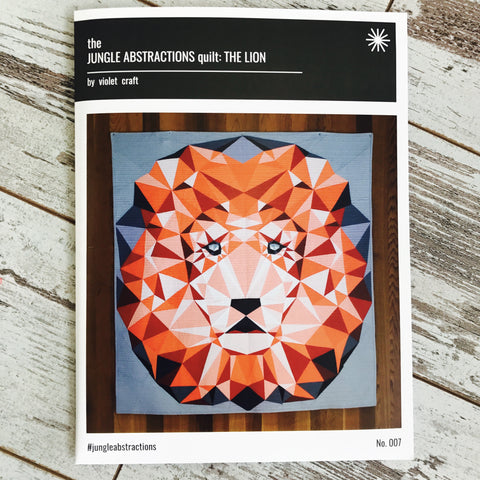 Violet Craft - Jungle Abstractions: The Lion Quilt | Pattern