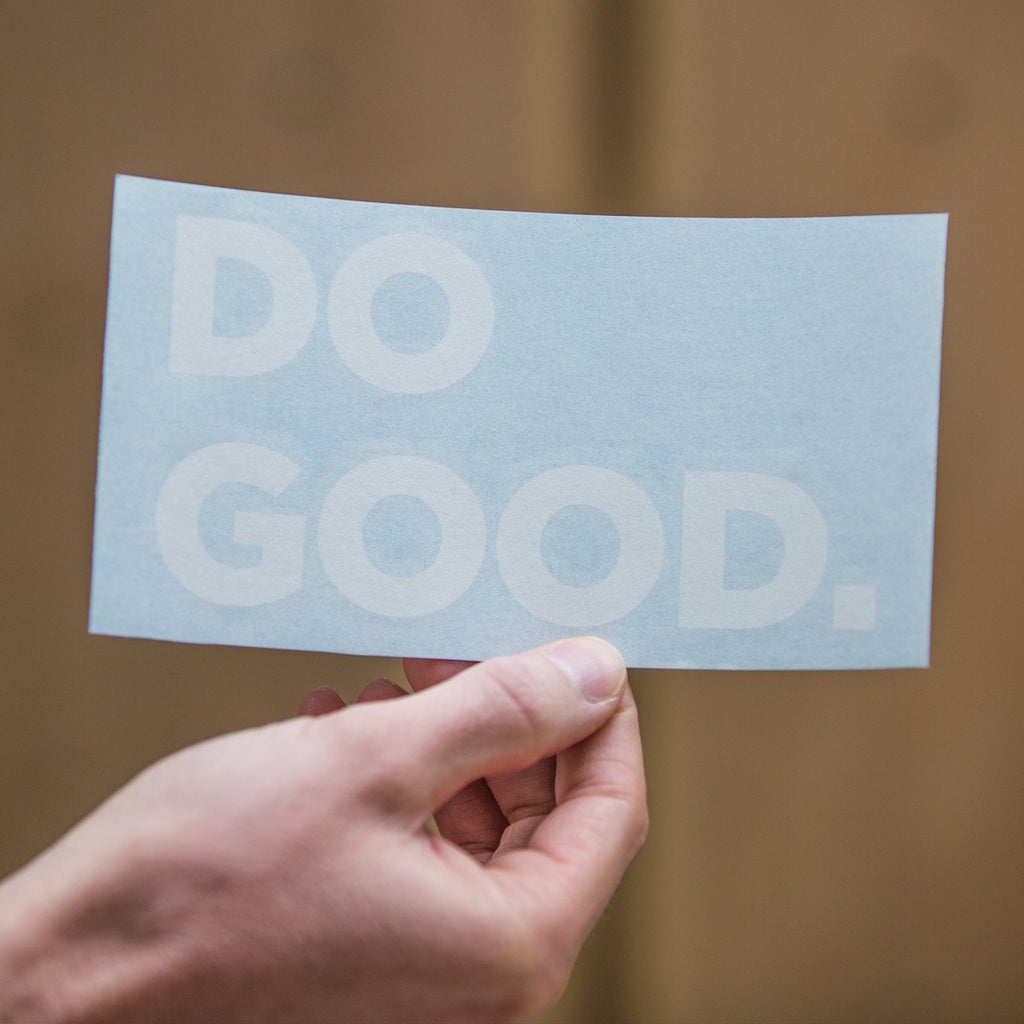 DO GOOD Decal + Sticker Package, Front