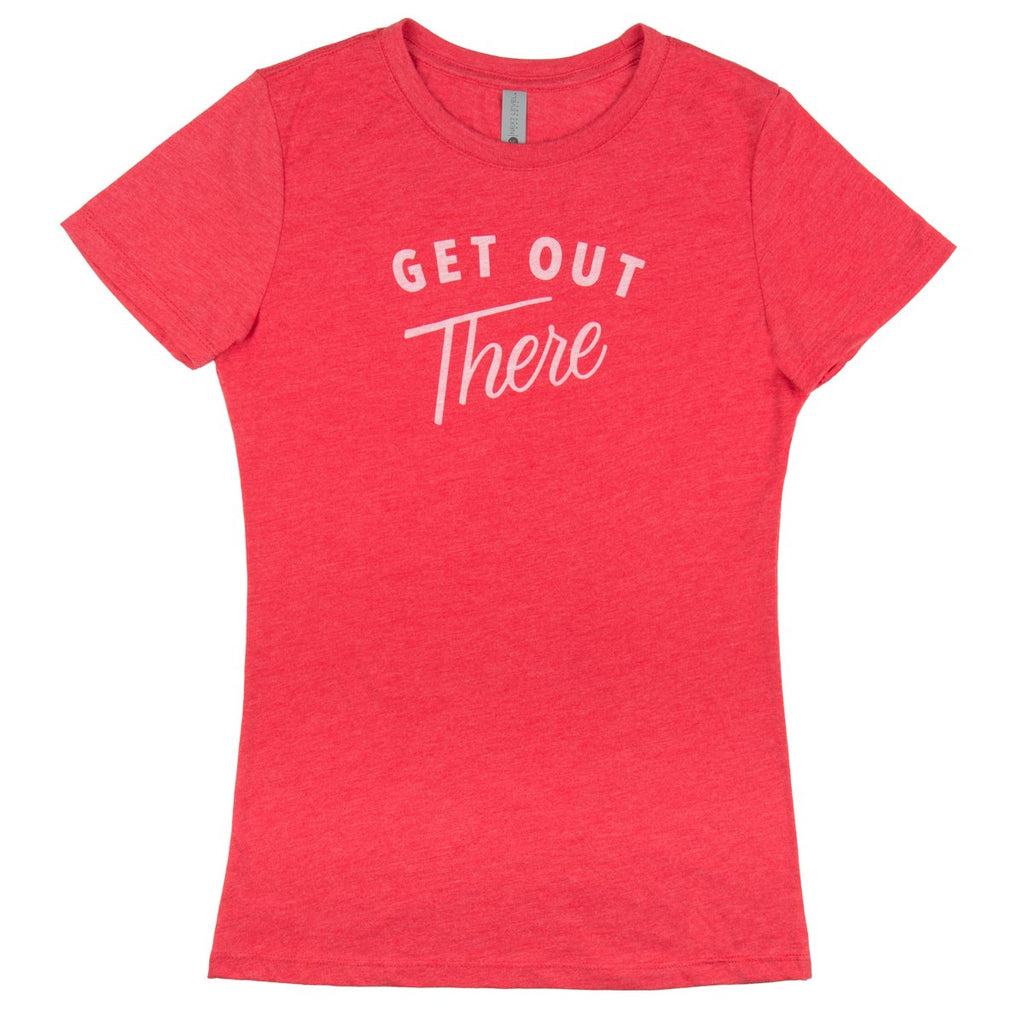 Get Out There T-Shirt - Women's
