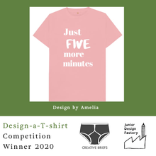 Load image into Gallery viewer, EXCLUSIVE Competition Winner Just Five More Minutes Organic Tee - KIDS