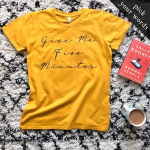 Custom Women's Tee with Handwritten Print (pick your own wording!)