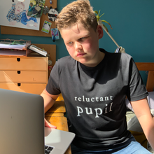 Load image into Gallery viewer, Reluctant Pupil Teens Organic Tee