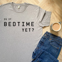 Load image into Gallery viewer, Is It Bedtime Yet Grey Marl Organic Tee