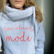Load image into Gallery viewer, Low Intensity Mode Comfy Cowl Hoodie