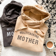 Load image into Gallery viewer, Multitasking Mother Comfy Cowl Sand Hoodie