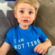 Load image into Gallery viewer, I Am Not Tired Bright Blue Organic Kids Tee (bestseller!)