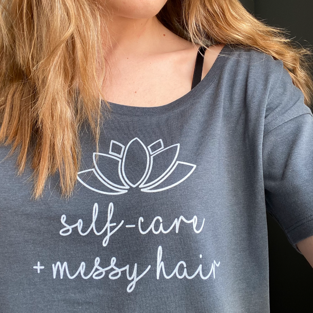 Self-Care + Messy Hair Oversize Tee