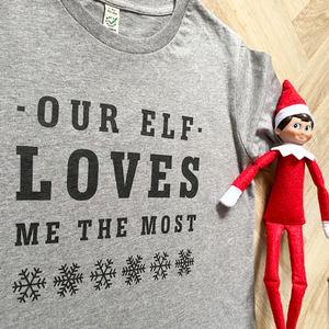 Our Elf Loves Me Most Grey Organic Tee - KIDS