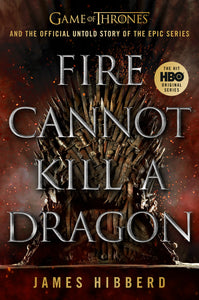 Fire Cannot Kill a Dragon