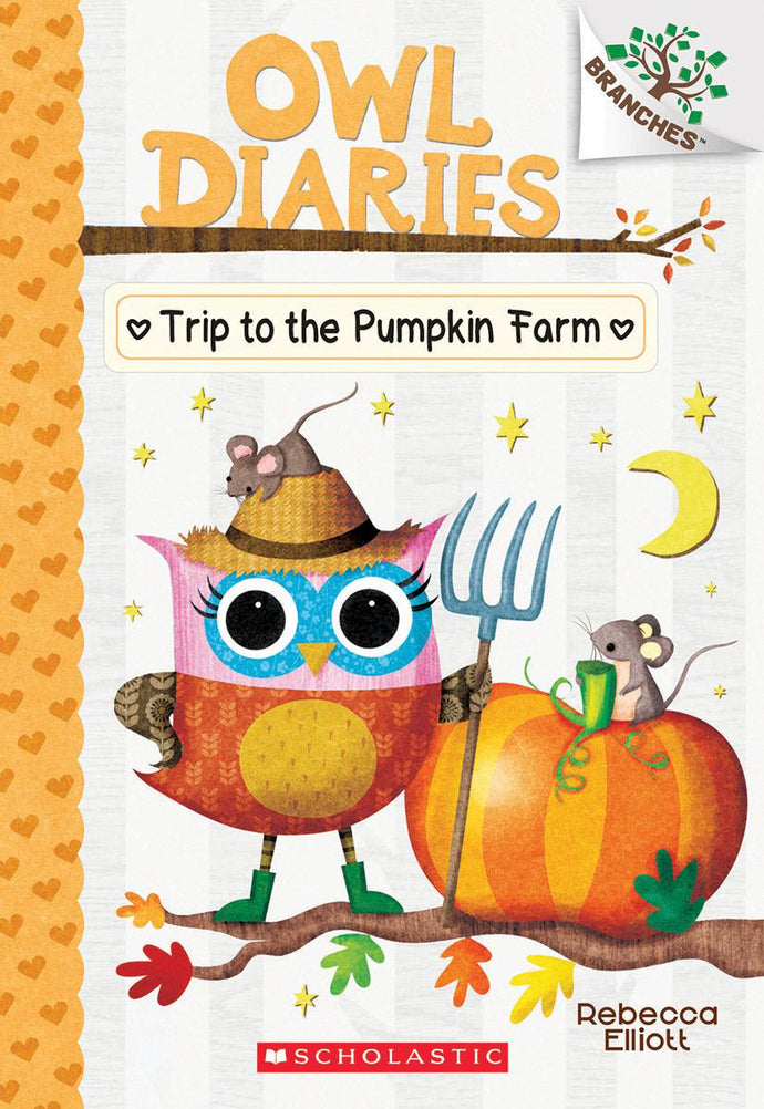 Owl Diaries #11 Trip to the Pumpkin Farm: A Branches Book