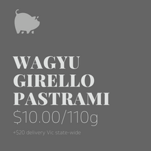 Load image into Gallery viewer, Wagyu Girello Pastrami 110g