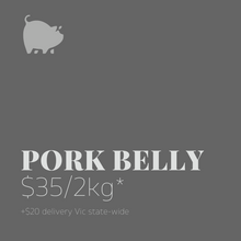 Load image into Gallery viewer, Pork Belly