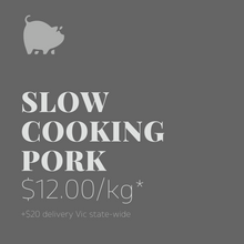 Load image into Gallery viewer, Slow Cooking Pork
