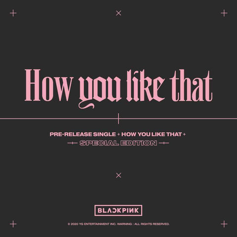 Official Kpop Merchandise Online 🥇 Official Kpop Albums BLACKPINK SPECIAL EDITION [HOW YOU LIKE THAT]