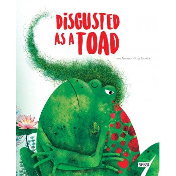 SASSI BOOKS - Disgusted as a Toad
