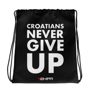 """""""Croatians Never Give Up"""" - sports bag"""