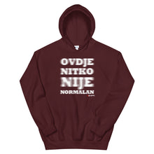 """Upload the picture in the gallery viewer, """"Ovdje nitko nije normalan"""" - Hoodie"""