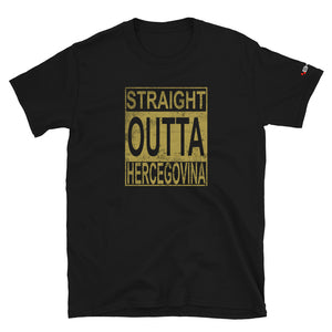 """Straight outta Hercegovina"" - Gold - T-Shirt"