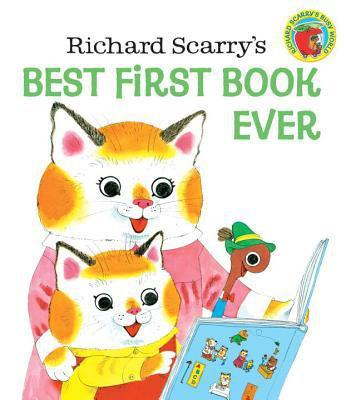 Richard Scarry Best First Book Ever - Hardcover - Pacifier