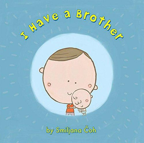 I Have a Brother - Hardcover