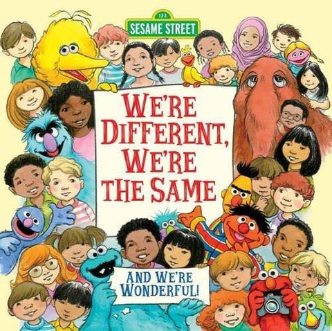 We're Different, We're the Same - Sesame Street - Hardcover