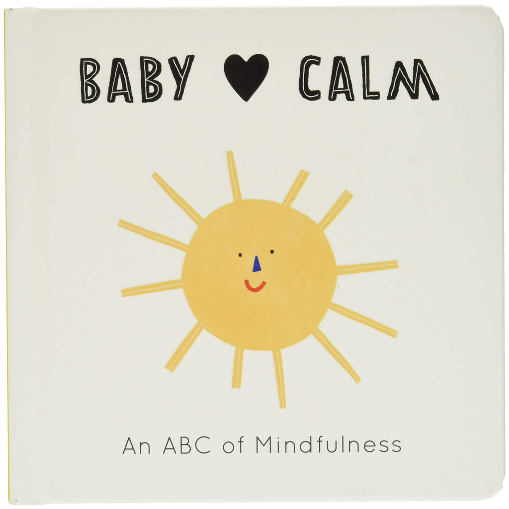 Baby Loves Calm - Board Book