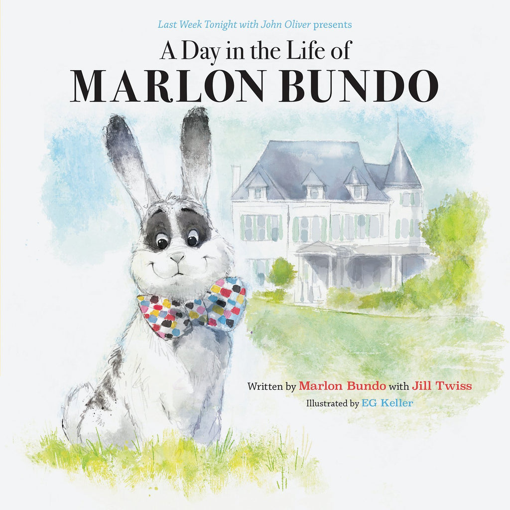 Last Week Tonight with John Oliver Presents a Day in the Life of Marlon Bundo - Hardcover