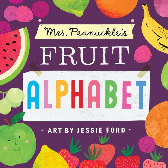 Mrs. Peanuckle's Fruit Alphabet - Board Book