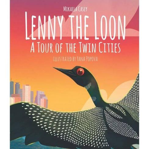Lenny the Loon: A Tour of the Twin Cities - Hardcover Wise Ink Books