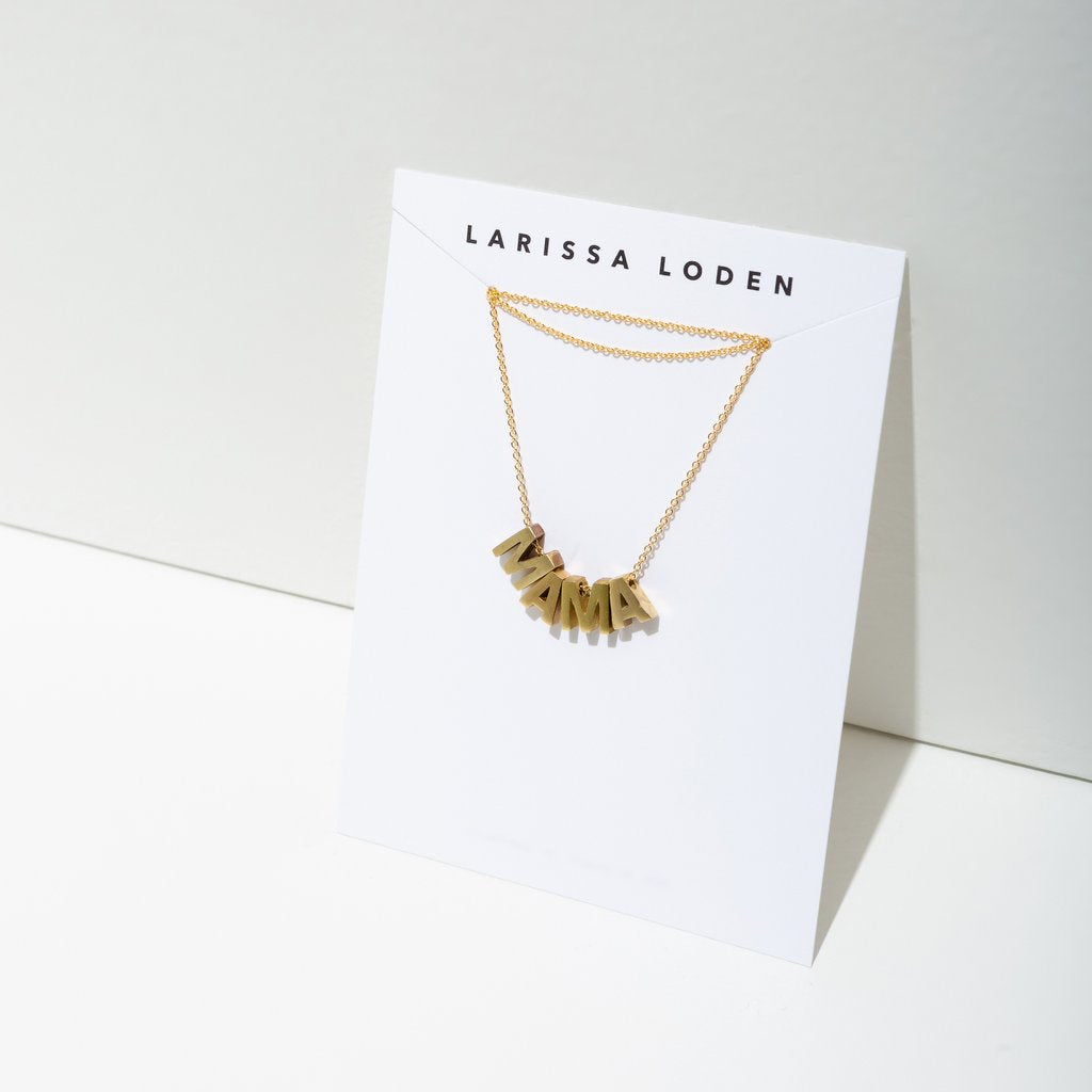 Mama Necklace by Larissa Loden