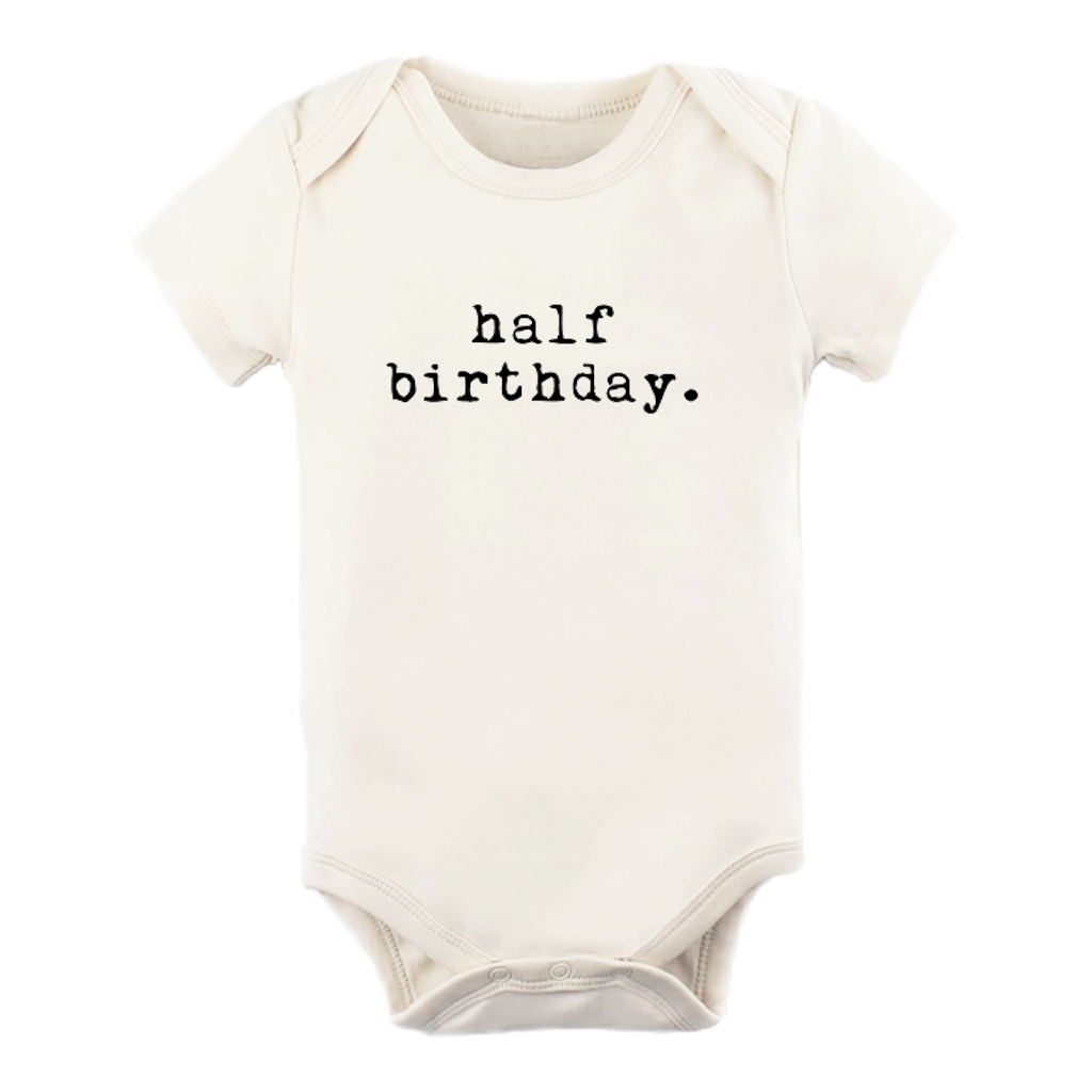 Half Birthday Organic Bodysuit by Tenth & Pine