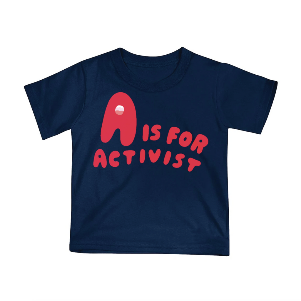 A is for Activist Tee - Navy by Youths