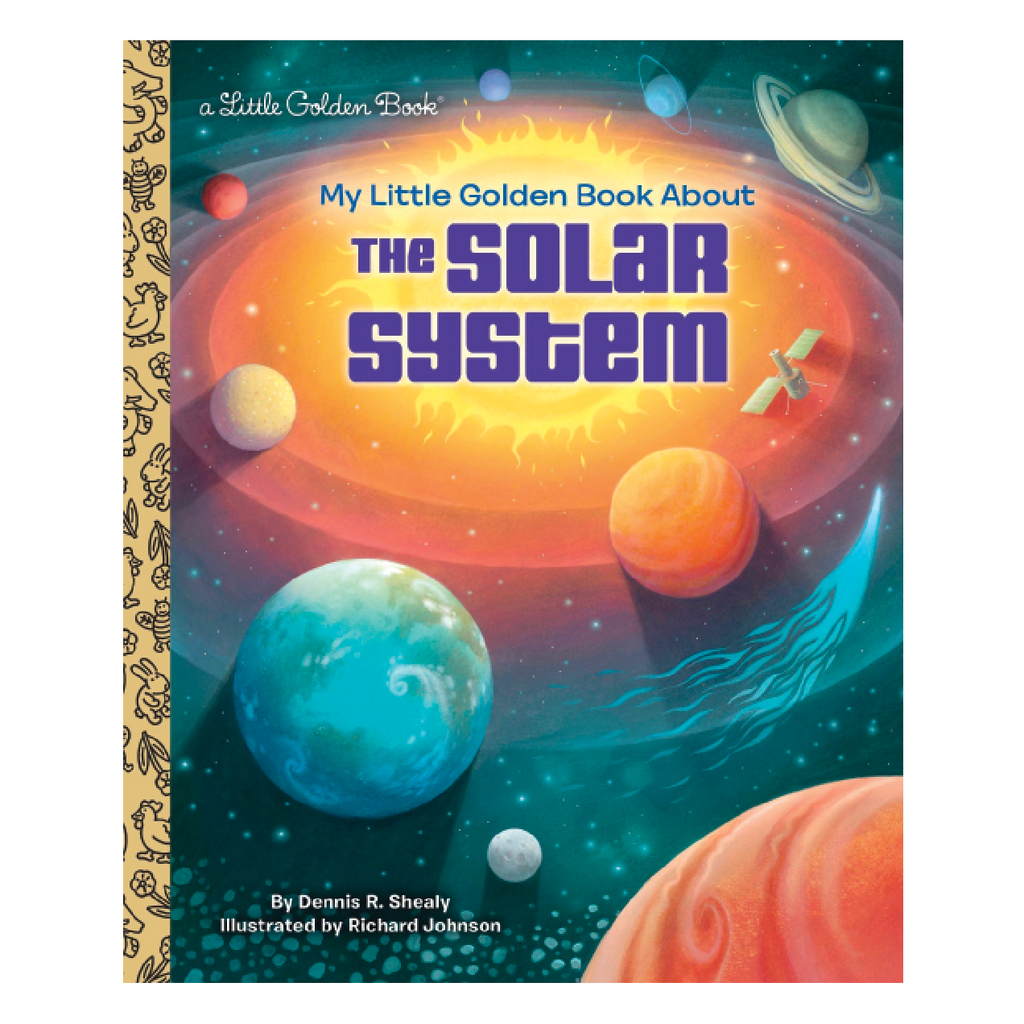 My Little Golden Book About the Solar System Random House Books