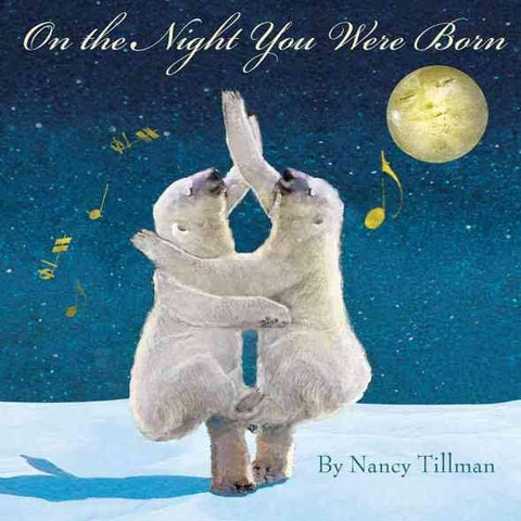 On The Night You Were Born - Hardcover - Pacifier