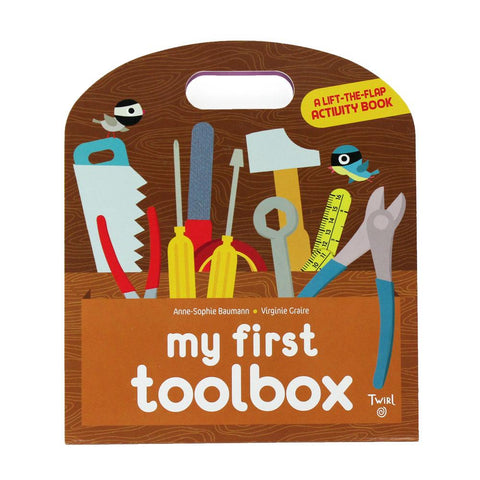 My First Toolbox: A Lift the Flap Activity Book