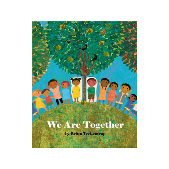 We Are Together - Hardcover