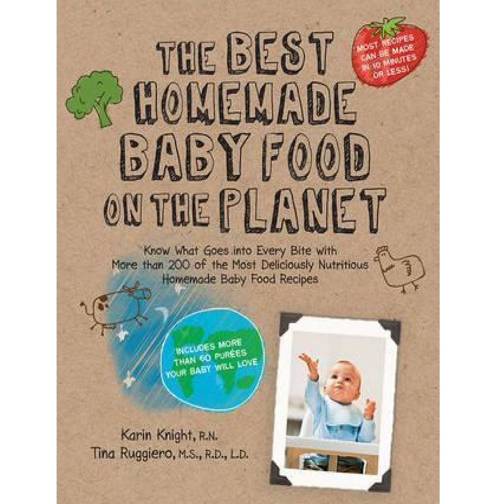 The Best Homemade Baby Food on the Planet Quarto Books