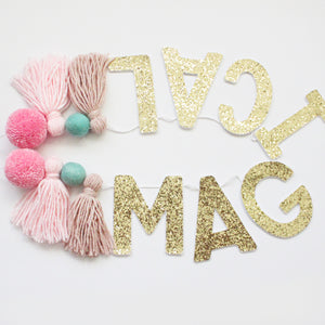 Magical Garland, Pom Poms & Tassels, Glitter Banner Party Decor