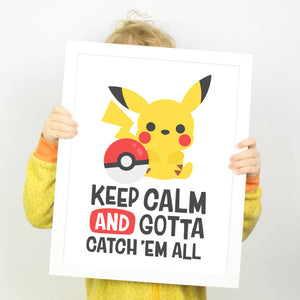 "Pikachu Art Print, ""Keep Calm and Gotta Catch Them All"" Pokemon Print, Printable Kids Room Decor"