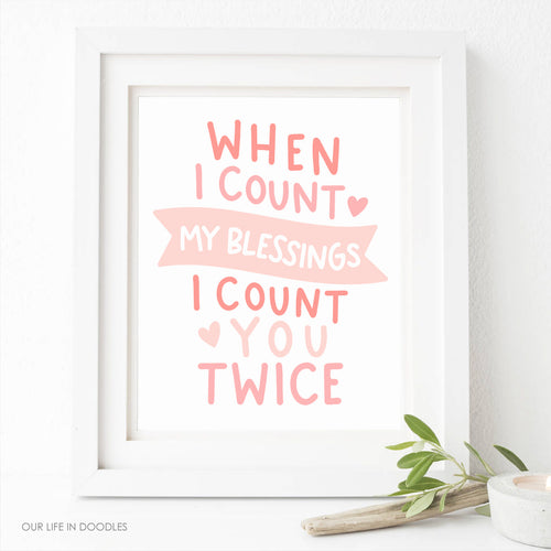 When I count My Blessings Art Print, Pink Hearts Digital Printable