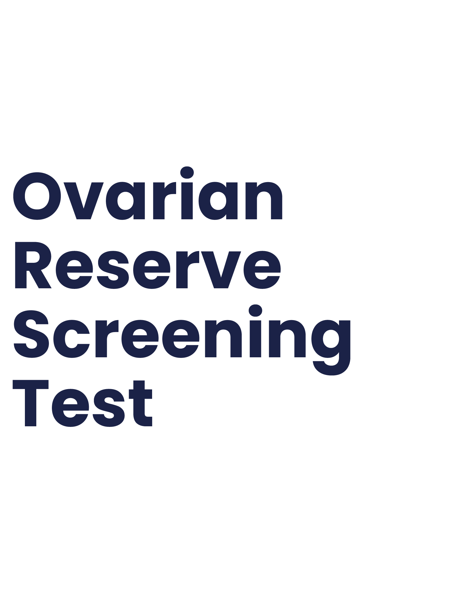 Ovarian Reserve Screening Test
