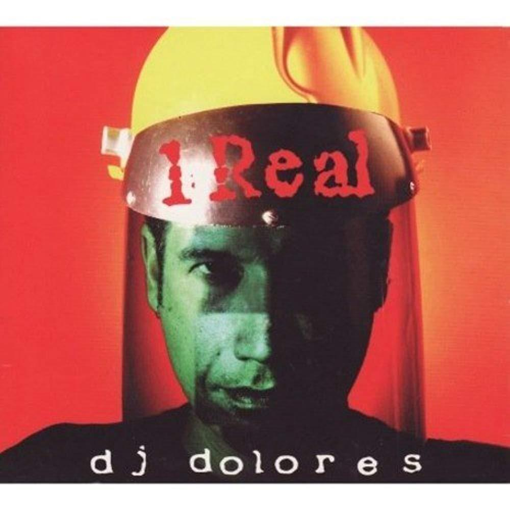 1 Real [Audio CD] DJ Dolores