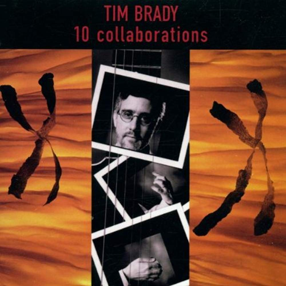 10 Collaborations [Audio CD] Tim Brady
